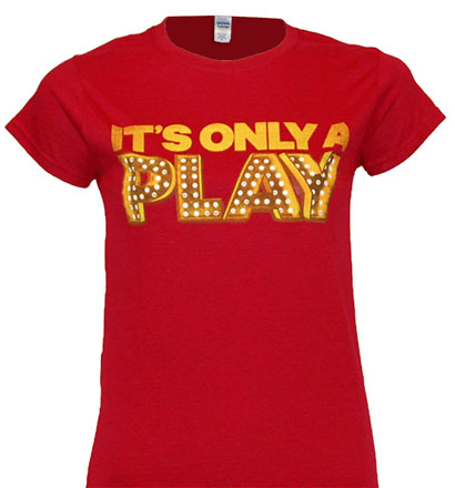 It S Only A Play On Broadway Ladies Red Logo T Shirt