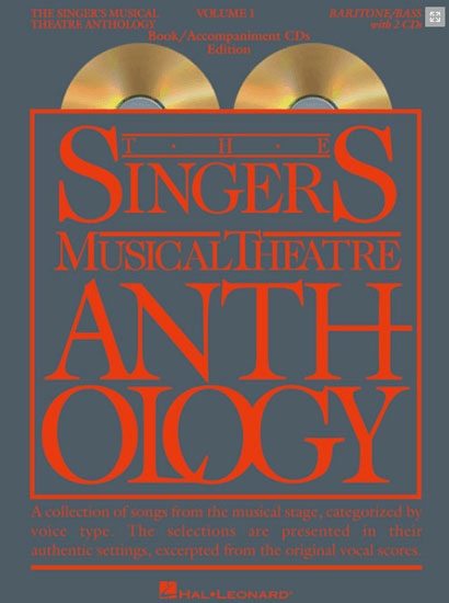 Singer's Musical Theatre Anthology: Baritone/Bass Voice - Volume 1, with  Piano Accompaniment CDs
