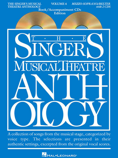 Singer's Musical Theatre Anthology: Mezzo-Soprano/Belt Voice - Volume 4,  with Piano Accompaniment Tracks