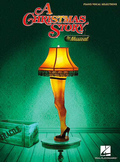 A Christmas Story Musical.A Christmas Story The Musical Piano Vocal Selections Songbook