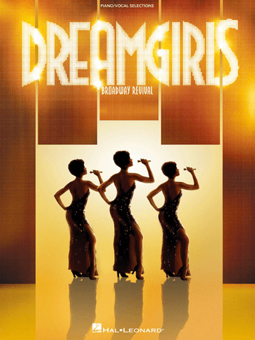 Dreamgirls Piano Vocal Selections Songbook Broadway