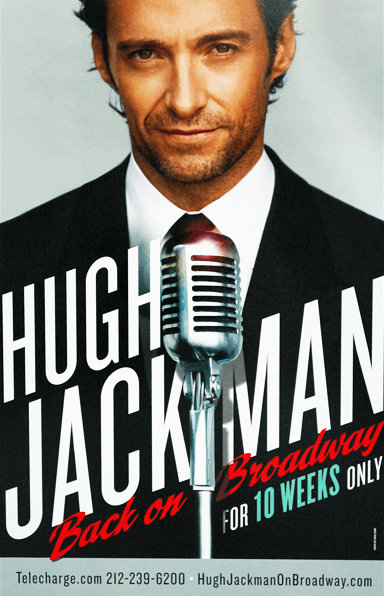Hugh Jackman Back on Broadway Poster - Posters/Window Cards