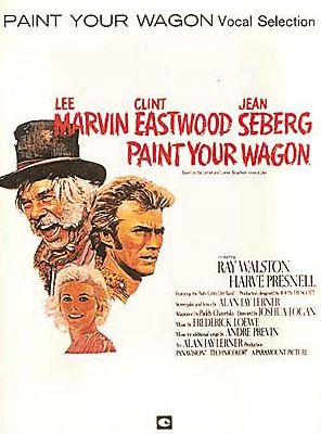 Paint Your Wagon Piano Vocal Selections Songbook