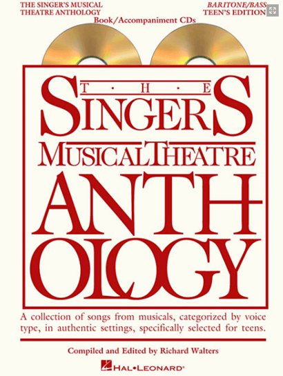 The Singer's Musical Theatre Anthology: Teen's Edition - Baritone/Bass  Voice, with Piano Accompaniment CDs