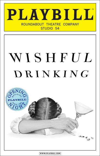 Wishful Drinking Limited Edition Official Opening Night