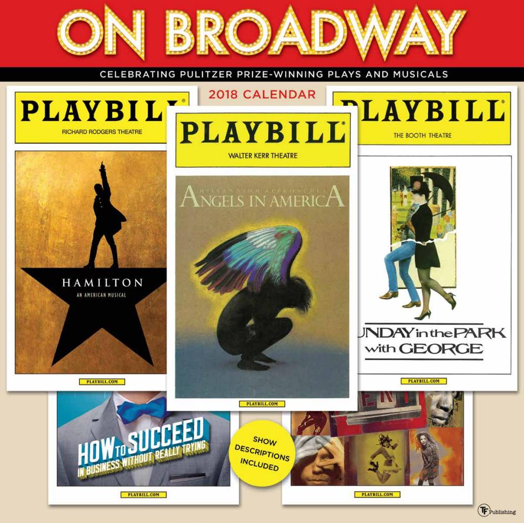 On Broadway The 2018 Playbill Wall Calendar Playbill