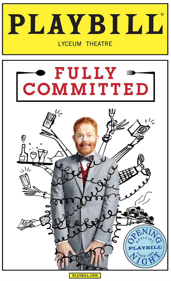 Fully Committed Limited Edition Official Opening Night