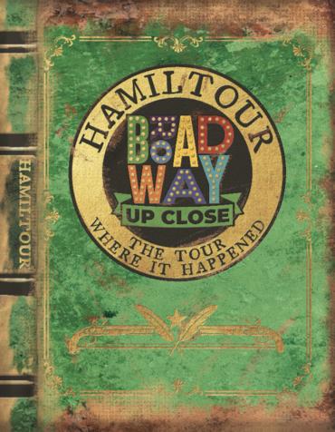 Broadway Up Close Hamiltour Souvenir