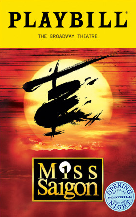 Miss Saigon The Broadway Musical Limited Edition Official