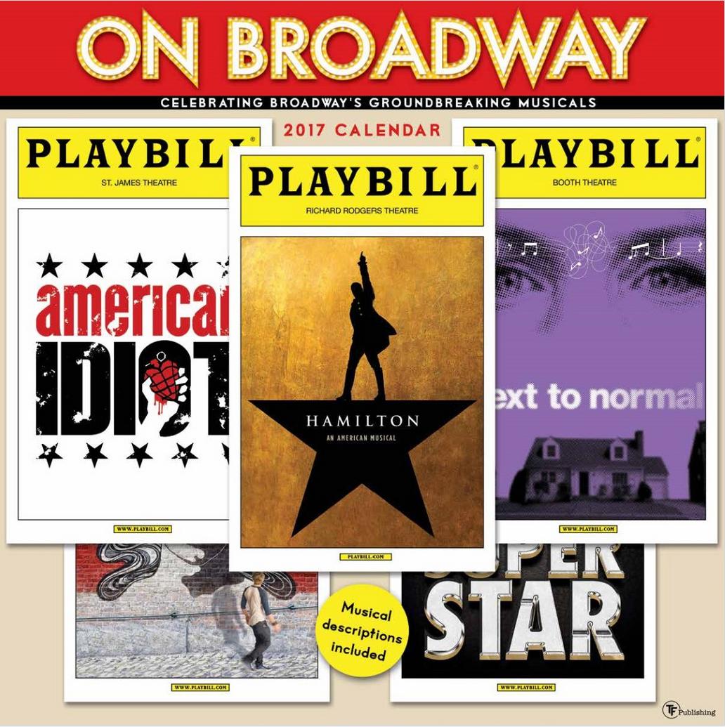 On Broadway The 2017 Playbill Wall Calendar