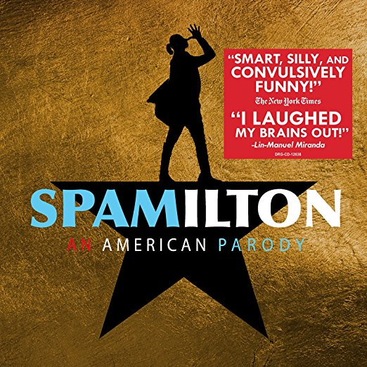 Spamilton Cd An American Parody Hamilton The Musical