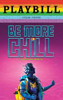 Be More Chill - June 2019 Playbill with Rainbow Pride Logo