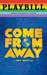 Come From Away - June 2019 Playbill with Rainbow Pride Logo - PBP19 CFA