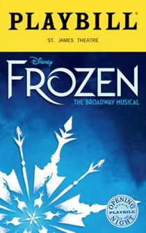 Frozen the Broadway Musical Limited Edition Official Opening Night Playbill