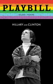Hillary and Clinton - June 2019 Playbill with Rainbow Pride Logo