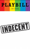 Indecent - June 2017 Playbill with Rainbow Pride Logo