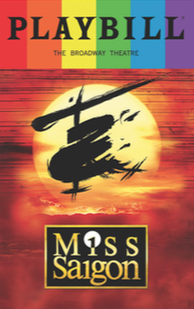 Miss Saigon - June 2017 Playbill with Rainbow Pride Logo