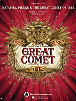 Natasha, Pierre & The Great Comet of 1812 Vocal Selections