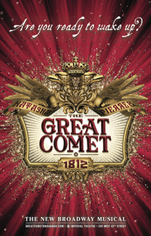 Natasha, Pierre & The Great Comet of 1812 the Broadway Musical Poster
