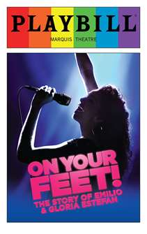 On Your Feet - June 2016 Playbill with Rainbow Pride Logo
