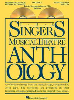 Singers Musical Theatre Anthology: Baritone/Bass - Volume 2, with Piano Accompaniment CDs