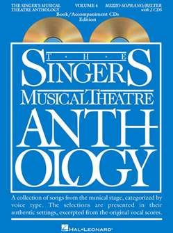 Singers Musical Theatre Anthology: Mezzo-Soprano/Belt Voice - Volume 4, with Piano Accompaniment Tracks