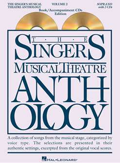 Singers Musical Theatre Anthology: Soprano Voice- Volume 2, with Piano Accompaniment CDs