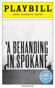 A Behanding in Spokane Limited Edition Official Opening Night Playbill