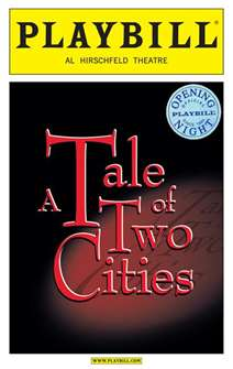 A Tale of Two Cities Official Limited Edition Opening Night Playbill