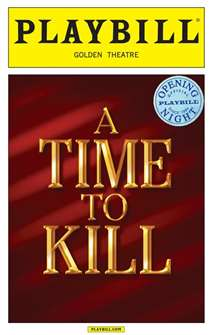 A Time to Kill Limited Edition Official Opening Night Playbill