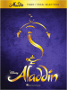 Aladdin the Broadway Musical Piano/Vocal Selections