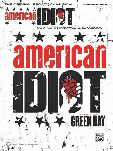 American Idiot the Broadway Musical Piano/Vocal Selections Songbook