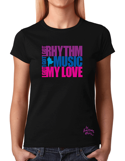 An American in Paris the Broadway Musical - I Got Rhythm Ladies T-Shirt