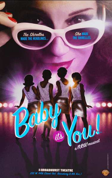 Baby Its You Broadway Poster