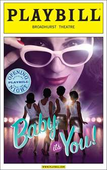 Baby Its You Limited Edition Official Opening Night Playbill