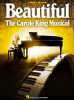 Beautiful The Carole King Musical Piano/Vocal Selections Songbook