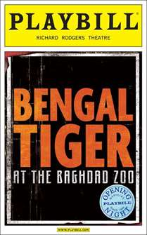 Bengal Tiger at the Baghdad Zoo Limited Edition Official Opening Night Playbill