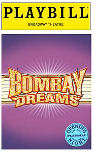 Bombay Dreams Limited Edition Official Opening Night Playbill