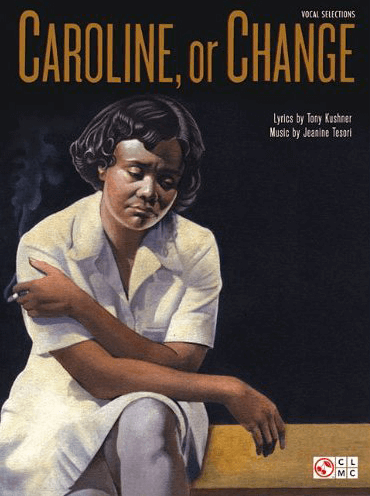 Caroline, Or Change Piano/Vocal Selections Songbook