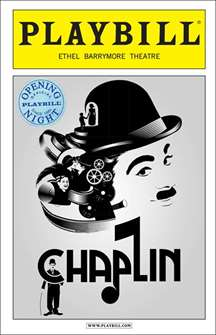 Chaplin the Musical Limited Edition Official Opening Night Playbill