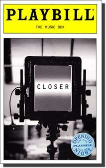 Closer Limited Edition Official Opening Night Playbill