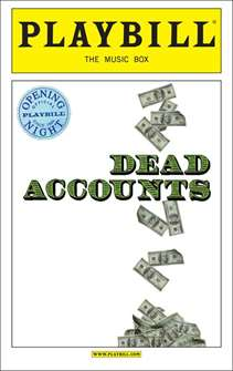 Dead Accounts Limited Edition Opening Night Playbill
