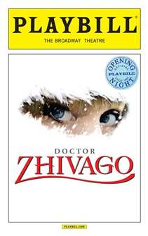 Doctor Zhivago Limited Edition Official Opening Night Playbill