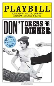 Dont Dress For Dinner Limited Edition Official Opening Night Playbill