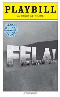 Fela! Limited Edition Official Opening Night Playbill