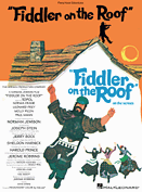 Fiddler on the Roof Piano Vocal Selections Songbook