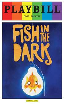 Fish in the Dark - June 2015 Playbill with Rainbow Pride Logo
