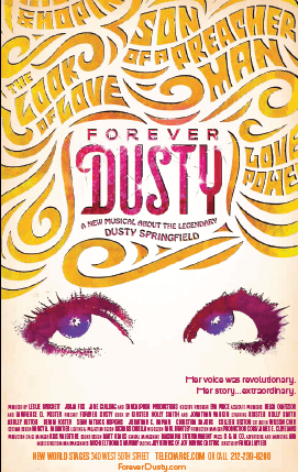 Forever Dusty the Musical Poster