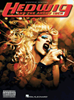 Hedwig and the Angry Inch Piano/Vocal Selections Songbook