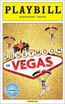 Honeymoon in Vegas Limited Editon Official Opening Night Playbill